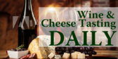 Daily Dose of Cheese and Wine