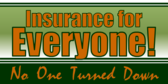 Insurance For Everyone