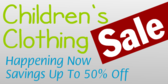 Childrens Clothing Sale Happening Now