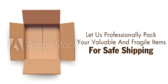 Professionally Pack Your Valuable And Fragile Item