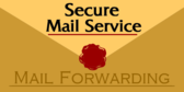 Secure Mail Forwarding Service