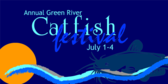 Annual Green River Catfish Festival