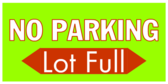 No Parking Lot Full