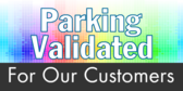 Parking Validated For Our Customers