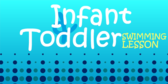 Infant and Toddler Lessons