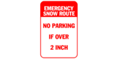 Emergency snow route – no parking if over 2 inch