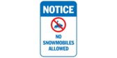 Notice no snowmobiles allowed