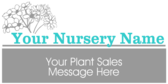 Nursery Plant Sales Message