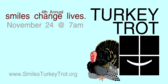 Annual Smile Changes Live Turkey Trot