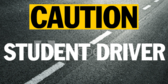 Caution Student Driver