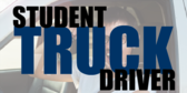 Truck Student Driver