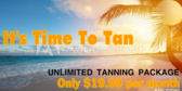 Unlimited Tanning Package