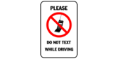 Please do not text while driving