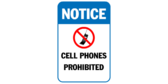 Notice cell phones prohibited