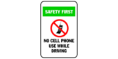 Safety first (no cell phone symbol) no cell phone