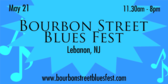 Annual Bourbon Street Blues Fest