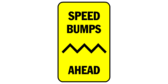 Speed Bumps Ahead Zig Zag