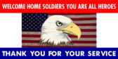 Welcome Home Soldiers You Are Heroes