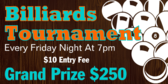 Billiards Tournament Every Friday Night