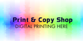 Print and Copy Store Digital Printing Message