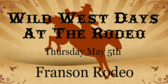 Wild West Days At The Rodeo