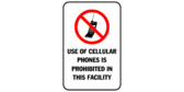 Use of cellular phones prohibited in this facility