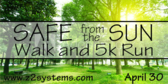 Annual Safe from the Sun Walk and 5K Run
