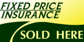 Fixed Price Insurance Here