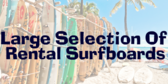 Large Selection Of Surfboards