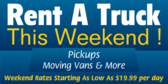 Rent a Truck This Weekend