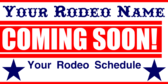 Rodeo Coming Soon Schedule