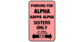 Parking for alpha kappa alpha sisters only