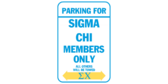 Parking for sigma chi members only