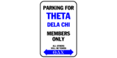 Parking for theta dela chi members only