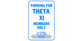 Parking for theta xi members only