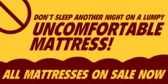 Don't Sleep On a Lumpy Mattress