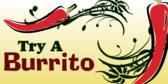 Try a Burrito Yummmm
