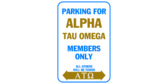 Parking for alpha tau omega members only