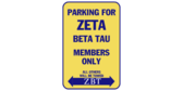 Parking for zeta beta tau members only