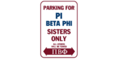 Parking for pi beta phi sisters only