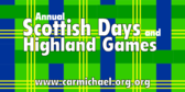 Annual Scottish Days & Highland Games
