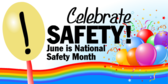 Celebrate Safety!