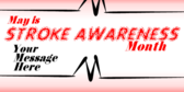 may stroke awareness month signs