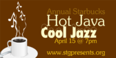 Annual Starbucks Hot Java Cool Jazz