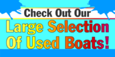 Large Selection Of Used Boats