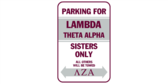 Parking for lambda theta alpha sisters only