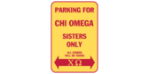 Parking for chi omega sisters only