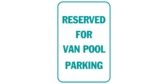 Reserved for van pool parking