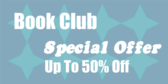 Book Club Special Offer Up to 50% Off