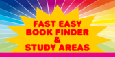 Fast Easy Book Finder & Study Areas